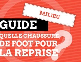 Guide : Les chaussures de foot pour un milieu