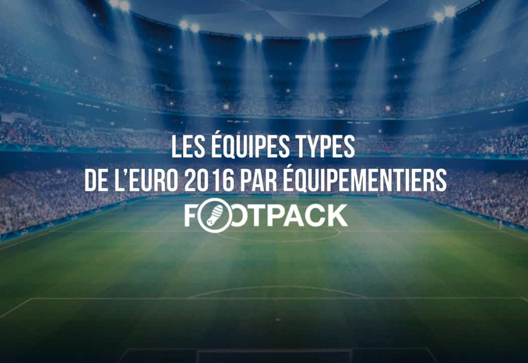 http://www.footpack.fr/wp-content/uploads/2016/07/equipe-type-page-Euro-2016-1050x722.jpg