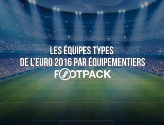 Les équipes types de l'Euro 2016 par équipementiers