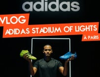 Vlog – adidas Stadium of Lights à Paris