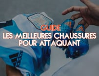 Footpack TV – Le guide des chaussures pour attaquant