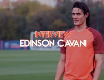 Interview Edinson Cavani : «Depuis que je suis petit, j'aime les défis»
