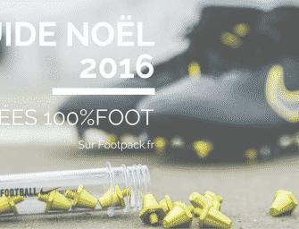 Guide Noël 2016 : 10 idées cadeaux 100% foot