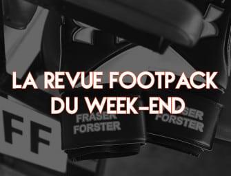 La revue Footpack du week-end (27-02-2017)