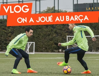 Vlog #6 – On a joué au FC Barcelone