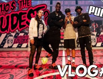VLOG#9 – Puma Who's The Loudest