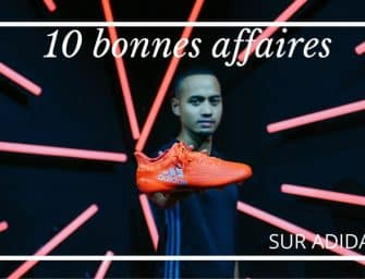 Le Top 10 des bonnes affaires du Crazy Tuesday Football d'adidas