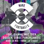 Nike FootballX Tour : la grande finale à La Cigale le 28 Mai