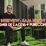 Entretien avec Sam Handy, le designer de l'ACE16+ Purecontrol