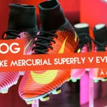 Vlog – Lancement de la Mercurial Superfly V à Milan