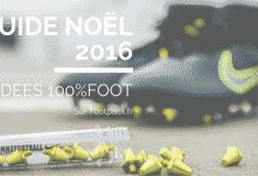 Image de l'article Guide Noël 2016 : 10 idées cadeaux 100% foot