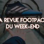 La revue Footpack du week-end (13/02/2017)