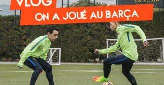 Image de l'article Vlog #6 – On a joué au FC Barcelone