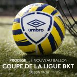 Umbro dévoile le ballon 2019-2020 de la Coupe de la Ligue !