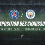 La composition de PSG – Manchester City en crampons